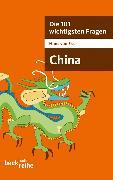 Cover-Bild zu Die 101 wichtigsten Fragen - China von Ess, Hans van