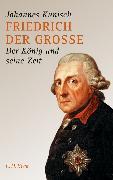 Cover-Bild zu Friedrich der Grosse (eBook) von Kunisch, Johannes
