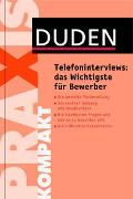 Cover-Bild zu Duden Praxis kompakt - Telefoninterviews: das Wichtigste für Bewerber von Brenner, Doris