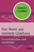Cover-Bild zu Das Beste aus meinem Glashaus von Lembke, Robert