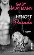 Cover-Bild zu Hengstparade von Hauptmann, Gaby