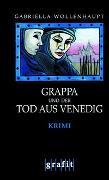 Cover-Bild zu Grappa und der Tod aus Venedig von Wollenhaupt, Gabriella