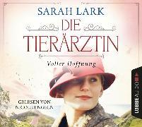 Cover-Bild zu Die Tierärztin - Voller Hoffnung von Lark, Sarah