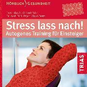Cover-Bild zu Stress lass nach! (Audio Download) von Derra, Claus