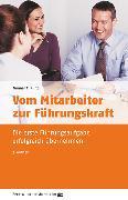 Cover-Bild zu Vom Mitarbeiter zur Führungskraft von Kunz, Gunnar C.
