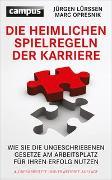 Cover-Bild zu Die heimlichen Spielregeln der Karriere von Lürssen, Jürgen