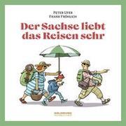 Cover-Bild zu Der Sachse liebt das Reisen sehr von Fröhlich, Frank