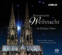 Cover-Bild zu Romantische Weihnacht im Kölner Dom von Nelles, Theres (Solist)