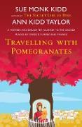 Cover-Bild zu Travelling with Pomegranates (eBook) von Kidd Taylor, Ann
