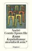 Cover-Bild zu Kann Kapitalismus moralisch sein? von Comte-Sponville, André