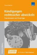 Cover-Bild zu Kündigungen rechtssicher abwickeln von Wachter, Thomas