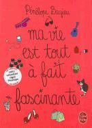 Cover-Bild zu Bagieu, Penelope: Ma Vie Est Tout A Fait Fascinante