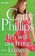 Cover-Bild zu Ich will doch nur küssen von Phillips, Carly