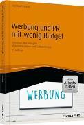 Cover-Bild zu Werbung und PR mit wenig Budget - inkl. Arbeitshilfen online von Bleiber, Reinhard