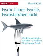 Cover-Bild zu Fische haben Feinde, Fischstäbchen nicht von Kraft, Helmut