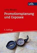 Cover-Bild zu Promotionsplanung und Exposee von Wergen, Jutta