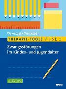 Cover-Bild zu Therapie-Tools Zwangsstörungen im Kindes- und Jugendalter (eBook) von Wewetzer, Gunilla