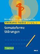 Cover-Bild zu Therapie-Tools Somatoforme Störungen (eBook) von Kleinstäuber, Maria