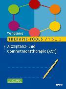 Cover-Bild zu Therapie-Tools Akzeptanz- und Commitmenttherapie (ACT) von Wengenroth, Matthias
