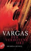 Cover-Bild zu Der verbotene Ort von Vargas, Fred