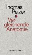 Cover-Bild zu Vergleichende Anatomie von Palzer, Thomas