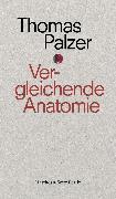 Cover-Bild zu Vergleichende Anatomie (eBook) von Palzer, Thomas
