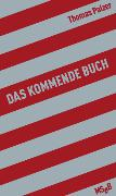 Cover-Bild zu Das kommende Buch (eBook) von Palzer, Thomas