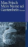 Cover-Bild zu Mein Name sei Gantenbein von Frisch, Max