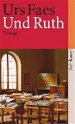 Cover-Bild zu Und Ruth von Faes, Urs