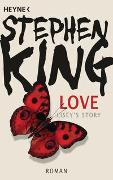 Cover-Bild zu King, Stephen: Love - Lisey's Story