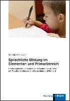 Cover-Bild zu Sprachliche Bildung im Elementar- und Primarbereich