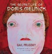 Cover-Bild zu The Secret Life of Doris Melnick von Prussky, Gail