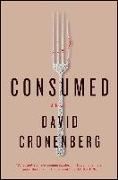 Cover-Bild zu Consumed (eBook) von Cronenberg, David