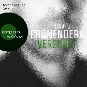 Cover-Bild zu Verzehrt (Audio Download) von Cronenberg, David
