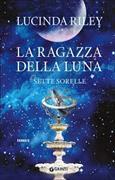 Cover-Bild zu La ragazza della luna. Le sette sorelle von Riley, Lucinda