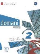 Cover-Bild zu domani 02. A2. Kurs- und Arbeitsbuch von Guastalla, Carlo