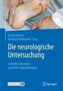 Cover-Bild zu Die neurologische Untersuchung von Kermer, Pawel (Hrsg.)