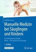 Cover-Bild zu Manuelle Medizin bei Säuglingen und Kindern von Coenen, Wilfrid