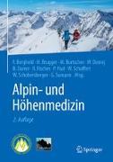 Cover-Bild zu Alpin- und Höhenmedizin von Berghold, Franz (Hrsg.)