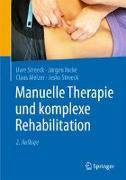 Cover-Bild zu Manuelle Therapie und komplexe Rehabilitation von Streeck, Uwe