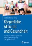 Cover-Bild zu Körperliche Aktivität und Gesundheit von Banzer, Winfried (Hrsg.)