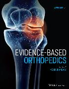 Cover-Bild zu Evidence-Based Orthopedics (eBook) von Bhandari, Mohit (Hrsg.)