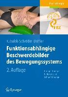 Cover-Bild zu Funktionsabhängige Beschwerdebilder des Bewegungssystems von Kubalek-Schröder, Sabine