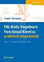 Cover-Bild zu FBL Klein-Vogelbach Functional Kinetics praktisch angewandt von Suppé, Barbara (Hrsg.)
