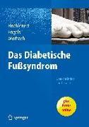 Cover-Bild zu Das diabetische Fußsyndrom - Über die Entität zur Therapie von Hochlenert, Dirk