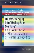 """Cover-Bild zu Transforming IQ into """"Orthopédie Mentale"""" (eBook) von Martin-Hansen, Lisa"""
