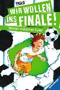 Cover-Bild zu Wir wollen ins Finale! Mattis riskantes Spiel (eBook) von THiLO