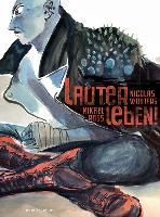 Cover-Bild zu Wouters, Nicolas: Lauter Leben!