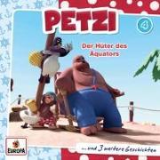 Cover-Bild zu Petzi 04. Der Hüter des Äquators