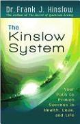 Cover-Bild zu The Kinslow System: Your Path to Proven Success in Health, Love, and Life von Kinslow, Frank J.
